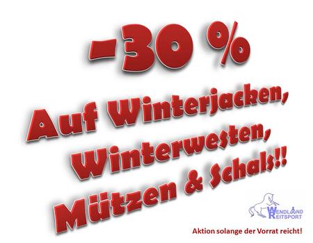 Januar - Aktion!! -30% auf Winterjacken, Winterwesten, Mützen & Schals!